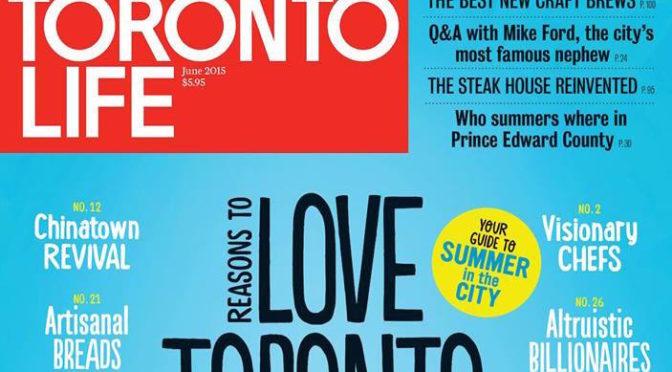Toronto Life Magazine – Front Cover